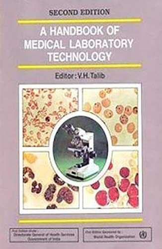 A Handbook of Medical Laboratory (Lab) Technology