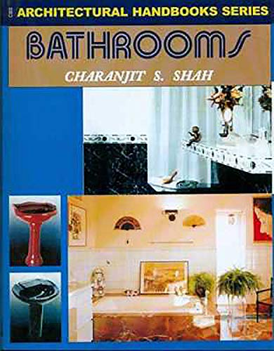 Bathroom: Architectural Handbook Series: Charanjit S. Shah