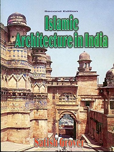 islamic architecture in india by satish grover pdf free 11