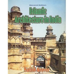 9788123907833: Islamic Architecture in India