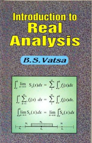 Introduction to Real Analysis: B.S. Vatsa