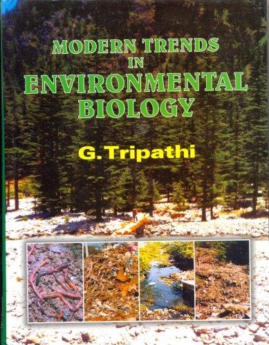 Modern Trends in Environmental Biology: G Tripathi