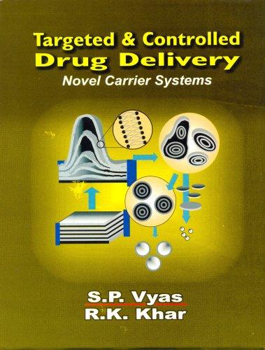 Targeted & Controlled Drug Delivery: Novel Carrier: Vyas / Khar