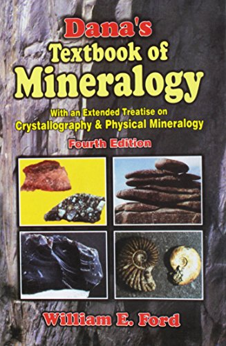 9788123908090: Dana's Textbook of Mineralogy (with Extended Treatise Crystallography & Physical Mineralogy)