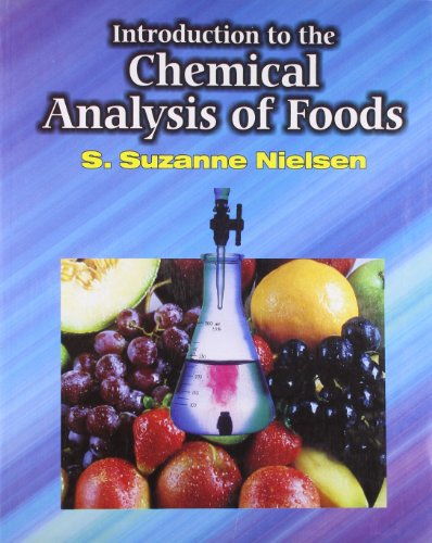 Introduction to the Chemical Analysis of Foods: Nielsen S.S.