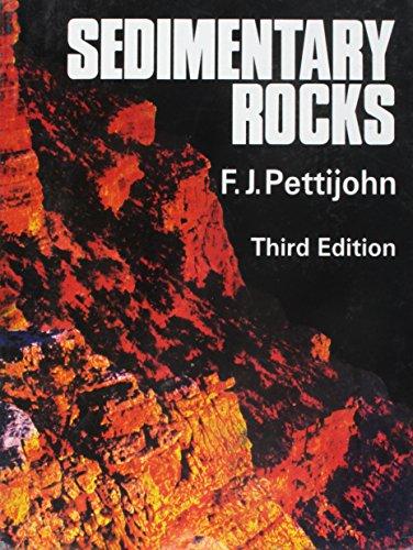 Sedimentary Rocks, 3E (Pb): Pettijohn F.J.