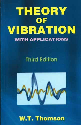 9788123908830: Theory of Vibration with Application