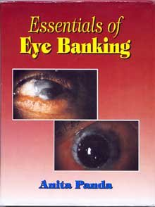 Essentials of Eye Banking: Anita Panda