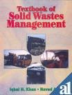 Textbook of Solid Wastes Management: Iqbal H. Khan,Naved