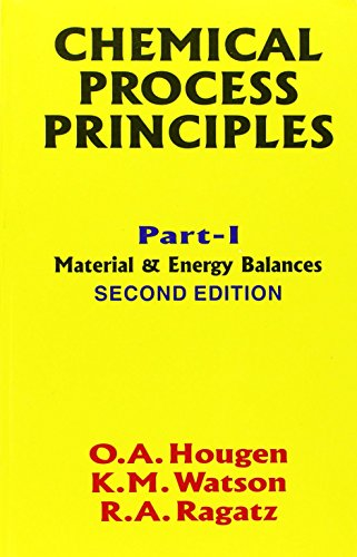 Chemical Process Principles: Pt .1: Material and: Hougen, Watson