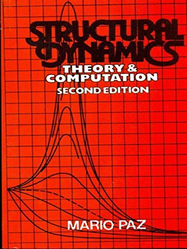Structural Dynamics: Theory Computation (Second Edition): Mario Paz