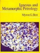Igneous and Metamorphic Petrology: Myron G. Best