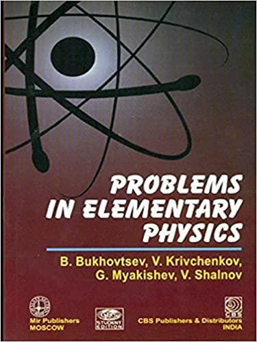 Problems In Elementary Physics: Bukhovtsev B