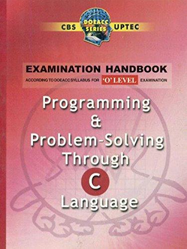 9788123910185: Programming & Problem-solving Through C Language 'O' Level