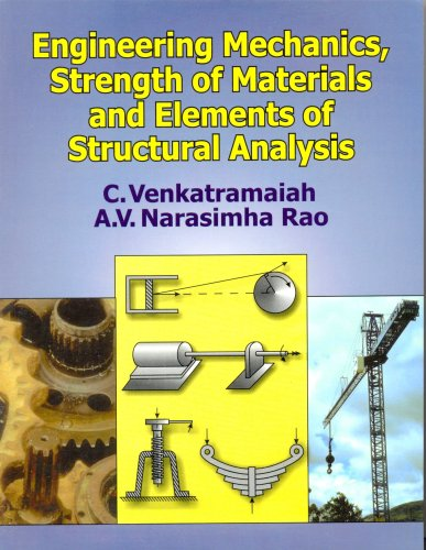 Engineering Mechanics, Strength of Materials and Elements: A.V. Narasimha Rao,C.