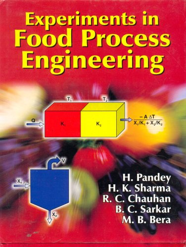 Experiments in Food Process Engineering: B.C. Sarkar,H. Pandey,H.K.