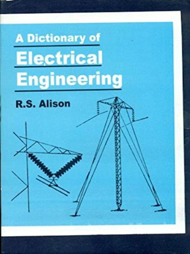 9788123910826: A Dictionary of Electrical Engineering