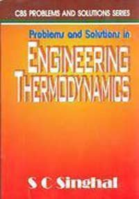9788123910895: Problems and Solutions in Engineering Thermodynamics