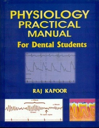 9788123911052: Physiology Practical Manual for Dental Students
