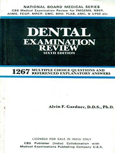 Dental Examination Review, Sixth Edition: Alvin F. Gardner, D.D.S., Ph.D.
