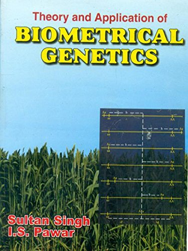 9788123912158: Theory and Application of Biometrical Genetics