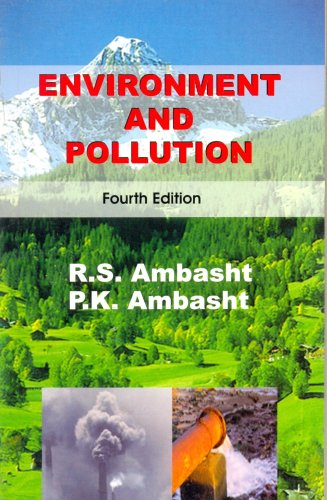 Environment And Pollution, 4E: Ambasht R.S.