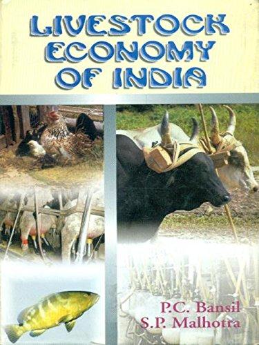 Livestock Economy of India: P.C. Bansil,S.P. Malhotra