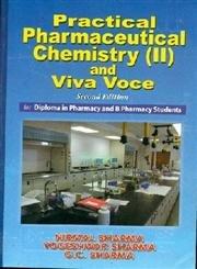 Practical Pharmaceutical Chemistry-II & Viva Voce: Yogeshwar Sharma G.C.