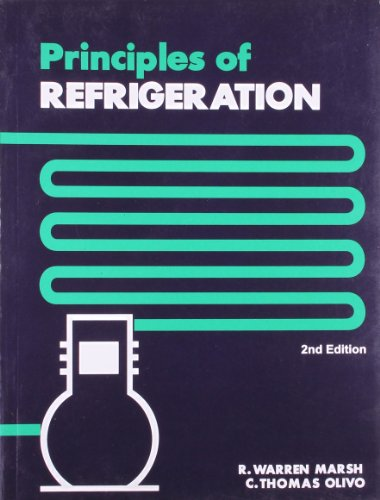 Principles Of Refrigeration, 2E (Pb): Marsh R. W