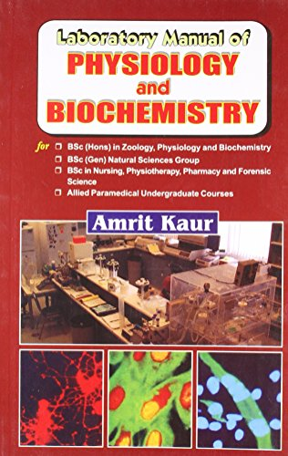 Laboratory Manual Of Physiology And Biochemistry: Kaur N