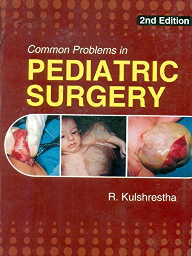 Common Problems In Pediatric Surgery, 2E: Kulshrestha