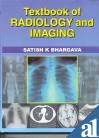 Textbook of Radiology and Imaging (Hardback): Satish K. Bhargava