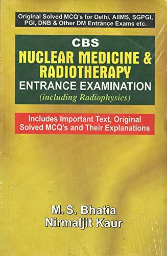 9788123913797: CBS Nuclear Medicine and Radiotherapy: Entrance Examination
