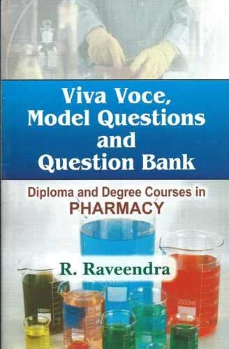 9788123914848: Viva Voce, Model Questions and Question Bank: Diploma and Degree Courses in Pharmacy