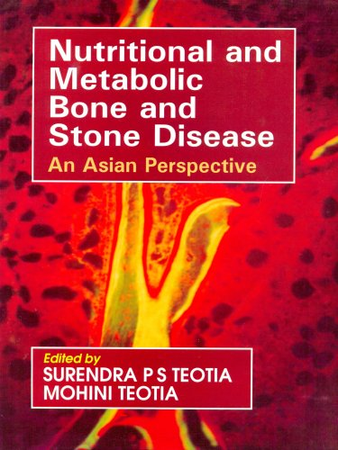 9788123914855: Nutritional & Metabolic Bone & Stone Disease: An Asian Perspective