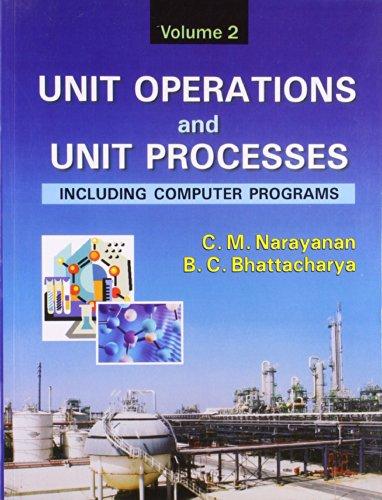 9788123914879: Unit Operations and Unit Processes: Including Computer Programs, Vol. 2