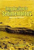 Introduction to Sedimentology (Second Edition): S.M. Sengupta