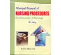 Manipal Manual of Nursing Procedures (Fundamentals of: Prakash