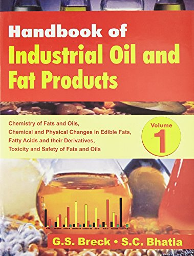 Handbook of Industrial Oil and Fat Products, Volume 1: G.S. Breck,S.C. Bhatia