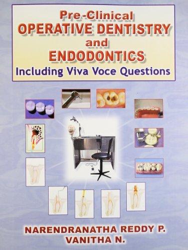 9788123915296: Pre Clinical Operative Dentistry and Endodontics: Including Viva Voce Questions