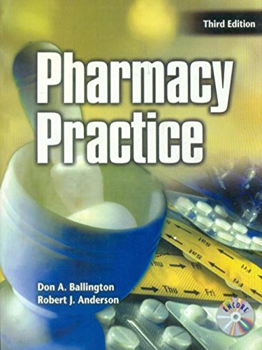 Pharmacy Practice (Third Edition): Don A. Ballington,Robert J. Anderson