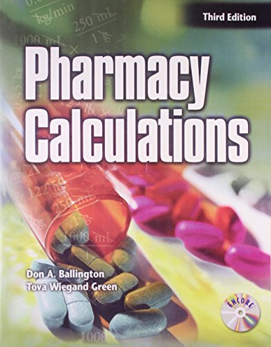 Pharmacy Calculations (Third Edition): Don A. Ballington,Tova Wiegand Green