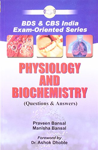 9788123915456: BDS & CBS India Exam-Oriented Series Physiology & Biochemistry: Questions & Answers