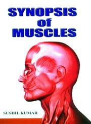 Synopsis of Muscles: Sushil Kumar