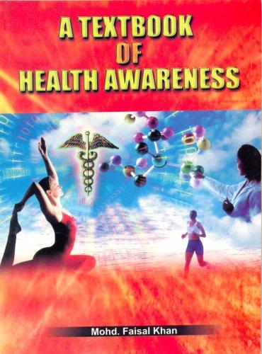 9788123915562: A Textbook of Health Awareness