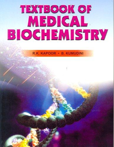 Textbook of Medical Biochemistry: B Kumudini,R.K. Kapoor