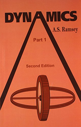 Dynamics (Part 1), (Second Edition): A.S. Ramsey