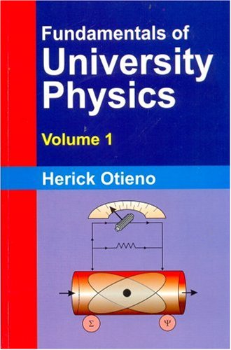 9788123916071: Fundamentals of University Physics: Volume 1