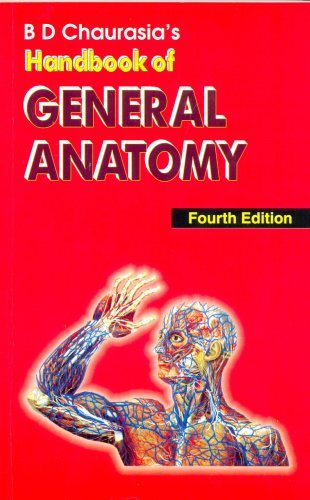 Handbook of General Anatomy: B. D. Chaurasia