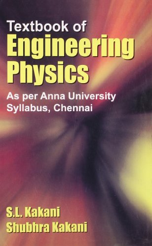 Textbook Of Engineering Physics: Kakani S.L.